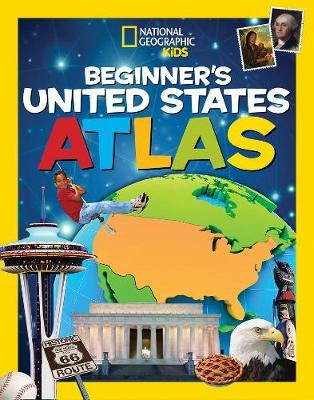 National Geographic Kids Beginner's United States Atlas (BOK)