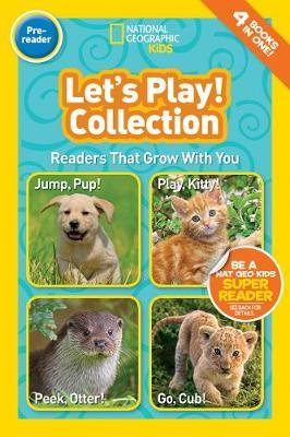 National Geographic Kids Readers: Let's Play (BOK)