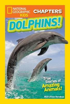 National Geographic Kids Chapters: My Best Friend is a Dolph (BOK)