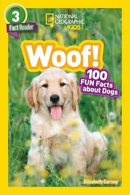 National Geographic Kids Readers: Woof! (BOK)