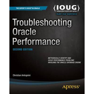 Troubleshooting Oracle Performance (BOK)