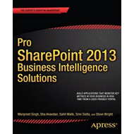 Pro SharePoint 2013 Business Intelligence Solutions (BOK)