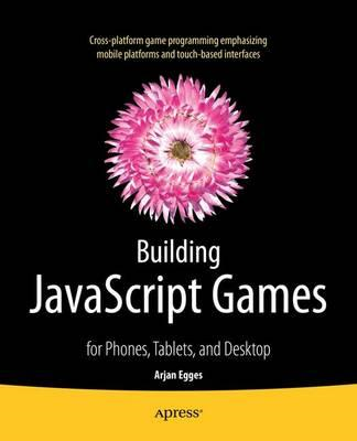 Building JavaScript Games (BOK)