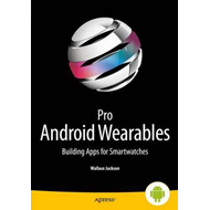Pro Android Wearables (BOK)