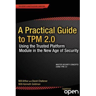 Practical Guide to TPM 2.0 (BOK)