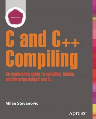 Advanced C and C++ Compiling (BOK)