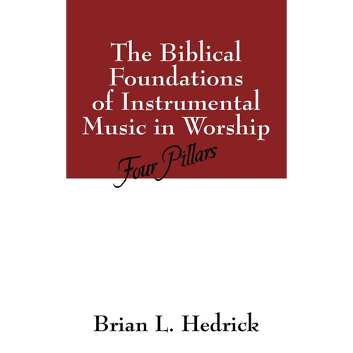 Biblical Foundations of Instrumental Music in Worship (BOK)