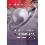 Dynamics of International Advertising: Theoretical and Practical Perspectives (BOK)