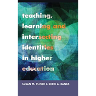 Teaching, Learning and Intersecting Identities in Higher Edu (BOK)