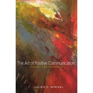 Art of Positive Communication (BOK)