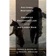 Cultural Rhetorics of American Exceptionalism and the Bin Laden Raid (BOK)