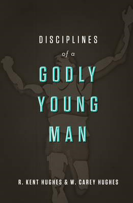 Disciplines of a Godly Young Man (BOK)