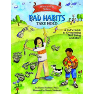 What to Do When Bad Habits Take Hold (BOK)