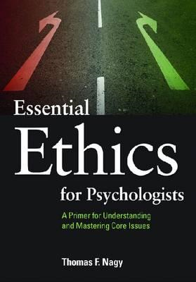 Essential Ethics for Psychologists (BOK)