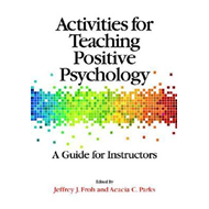 Activities for Teaching Positive Psychology (BOK)