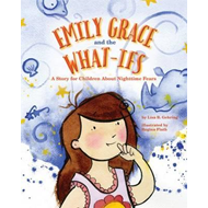 Emily Grace and the What-Ifs (BOK)