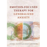 Emotion-Focused Therapy for Generalized Anxiety (BOK)
