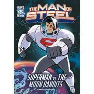 Superman vs. the Moon Bandits (BOK)