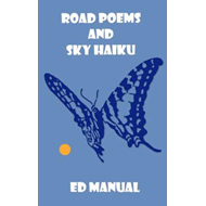 Road Poems and Sky Haiku (BOK)