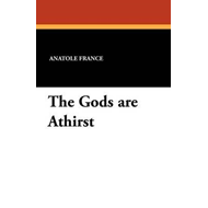 Gods Are Athirst (BOK)