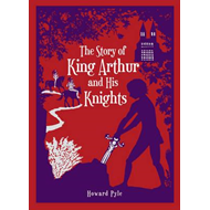 Story of King Arthur and His Knights (BOK)