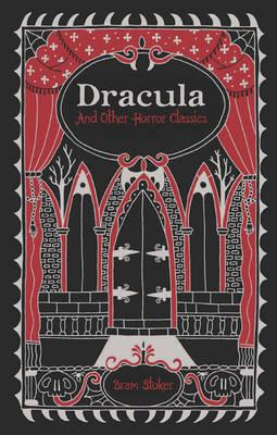 Dracula and Other Horror Classics (Barnes & Noble Omnibus Le (BOK)