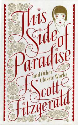 This Side of Paradise and Other Classic Works (Barnes & Nobl (BOK)