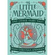 Produktbilde for Little Mermaid and Other Fairy Tales (Barnes & Noble Collectible Classics: Children's Edition) (BOK)