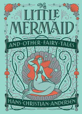Little Mermaid and Other Fairy Tales (Barnes & Noble Childre (BOK)