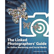 Linked Photographers' Guide to Online Marketing and Social M