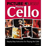 Picture Yourself Playing Cello (BOK)