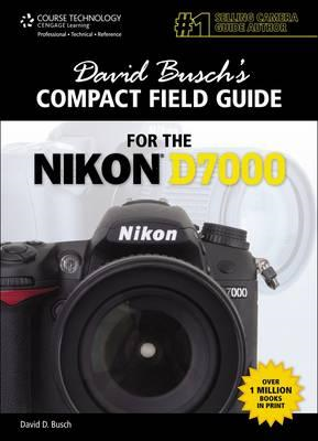 David Busch's Compact Field Guide for the Nikon D7000 (BOK)
