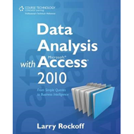 Data Analysis with Microsoft Access 2010 (BOK)