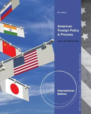 American Foreign Policy and Process (BOK)