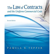 The Law of Contracts and the Uniform Commercial Code (BOK)