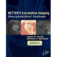 Netter's Correlative Imaging: Musculoskeletal Anatomy (BOK)