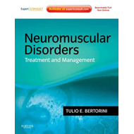 Neuromuscular Disorders: Treatment and Management (BOK)
