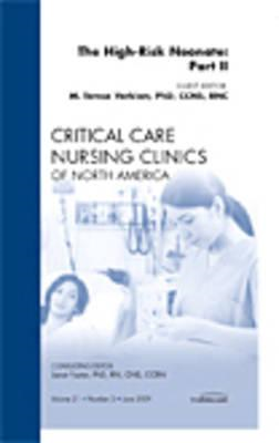 High-Risk Neonate: Part II, An Issue of Critical Care Nursin (BOK)