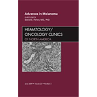 Advances in Melanoma, An Issue of Hematology/Oncology Clinic (BOK)