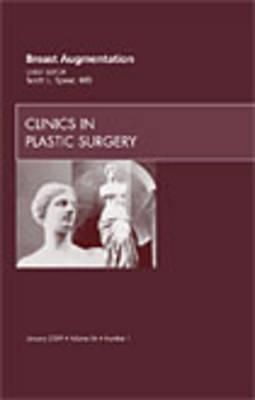 Breast Augmentation, An Issue of Clinics in Plastic Surgery (BOK)