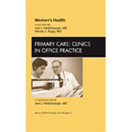 Women's Health, An Issue of Primary Care: Clinics in Office (BOK)