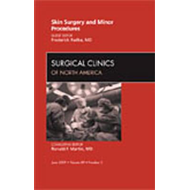 Skin Surgery and Minor Procedures, An Issue of Surgical Clin (BOK)