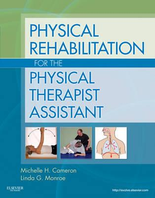 Physical Rehabilitation for the Physical Therapist Assistant (BOK)