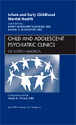 Infant and Early Childhood Mental Health, An Issue of Child (BOK)