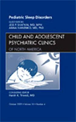 Pediatric Sleep Disorders, An Issue of Child and Adolescent (BOK)