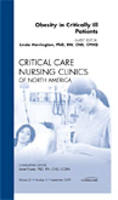 Obesity in Critically Ill Patients, An Issue of Critical Car (BOK)