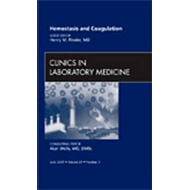 Hemostasis and Coagulation, An Issue of Clinics in Laborator (BOK)