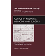 Importance of the First Ray, An Issue of Clinics in Podiatri (BOK)