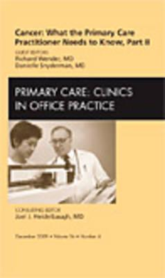 Cancer: What the Primary Care Practitioner Needs to Know, Pa (BOK)
