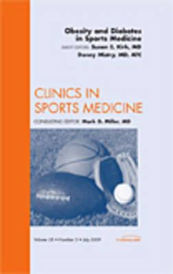 Obesity and Diabetes in Sports Medicine, An Issue of Clinics (BOK)